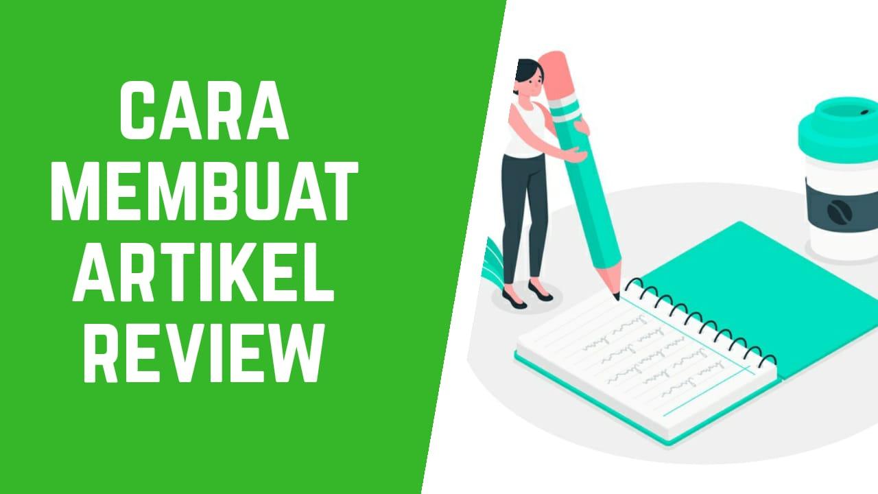 Cara Membuat Artikel Review
